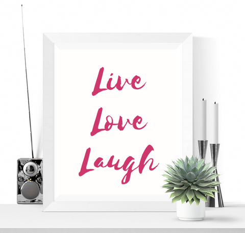 Live Love Laugh Art Printable Pink
