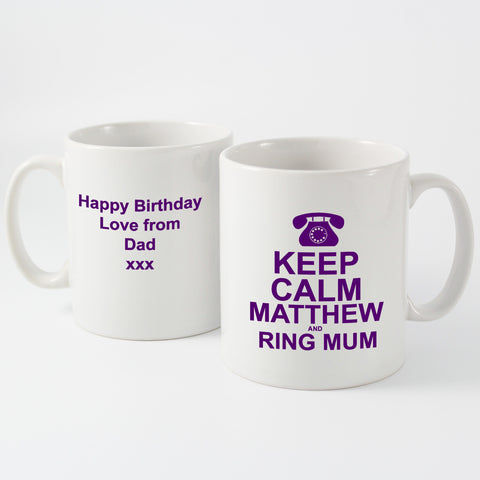 Personalised Keep Calm and Ring Mum Mug