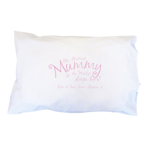 Personalised  Prettiest Mummy Pillowcase
