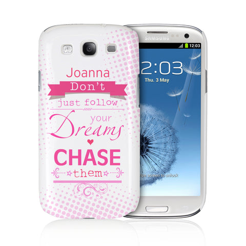 Dream Chaser Samsung S3 Case Gift