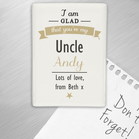Personalised I Am Glad Fridge Magnet