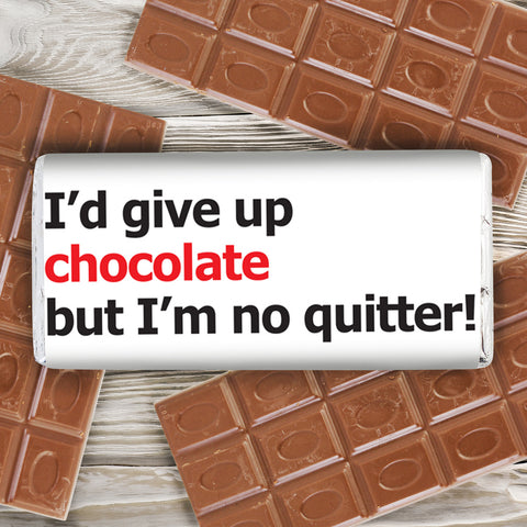 Personalised No Quitter Slogan Chocolate Bar