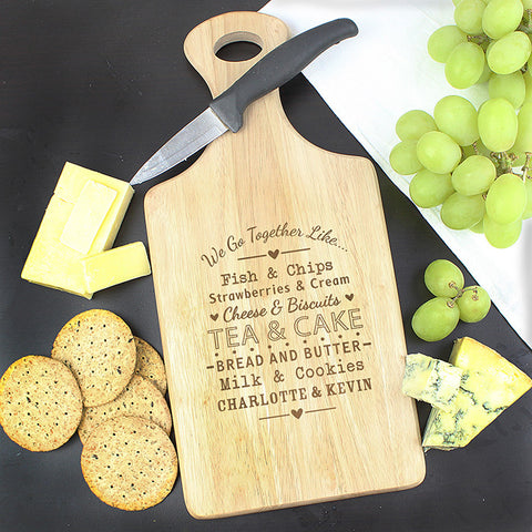 Personalised We Go Together Like Paddle Chopping Board