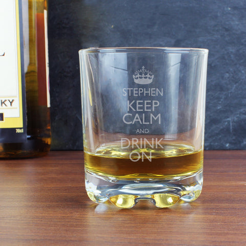 Personalised Keep Calm and Drink On Whisky Glass