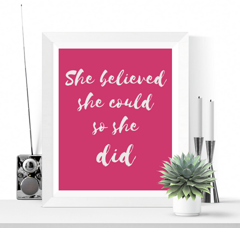 She Believed She Could Art Printable Pink
