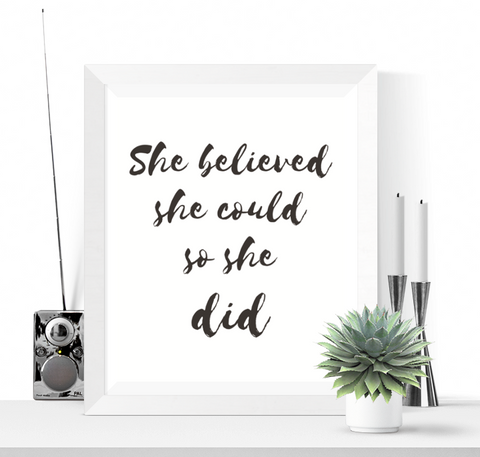 She Believed She Could Art Printable Black