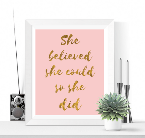 She Believed She Could Art Printable Pink and Gold