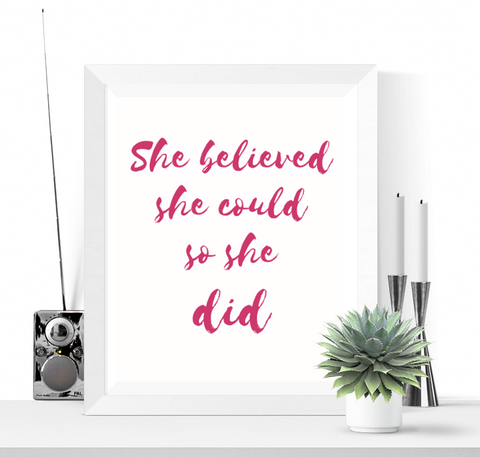 She Believed She Could Art Printable