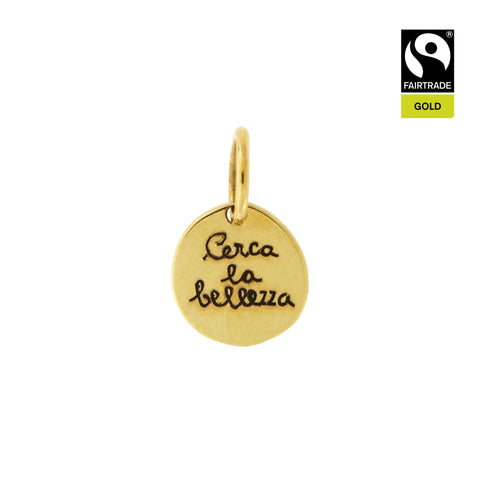 Ciondolo <br /> &quot;Cerca la bellezza&quot; <br /> Oro Fairtrade 750