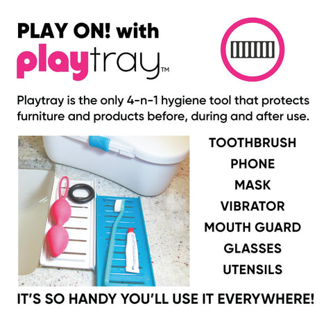 Playtray Play On Sex Toys Toothbrushes Masks Phones
