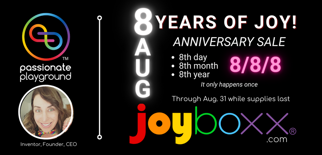Seattle, WA (August 08, 2021) - Passionate Playground, makers of the Joyboxx® + Playtray™ the world's only health focused, cleaning and storage system for pleasure products, kicks off its 8th year anniversary, on the 8th day of the 8th month, with one-time, online sale at joyboxx.com.