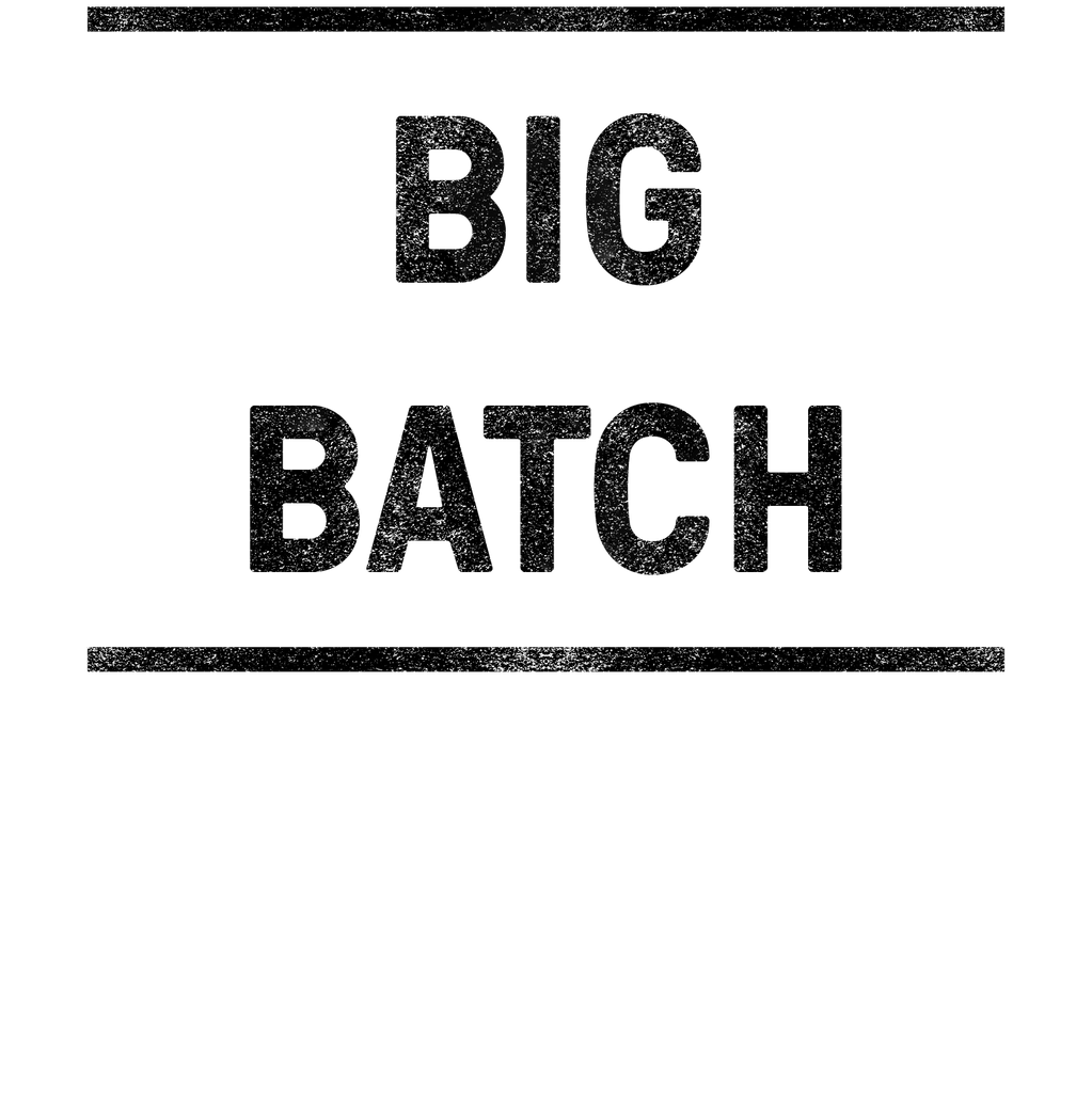 Batch 1: The Big Batch