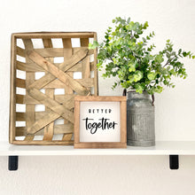 Lade das Bild in den Galerie-Viewer, Farmhouse Holzschild better together, Dekoration, FarmCharme