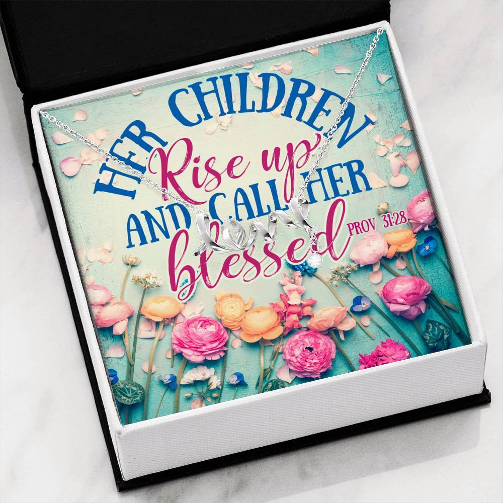 To Mom Her Children Rise Up and Call Her Blessed  Scripted Love Word Necklace