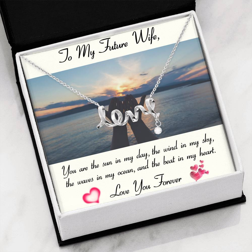 To My Future Wife LOVE YOU FOREVER - Girlfriend Love Scripted Love Word Necklace