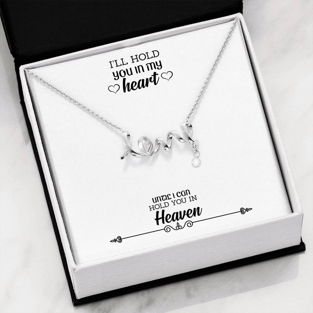 I'll Hold You In My Heart wife-love-sister-friends Scripted Love Word Necklace