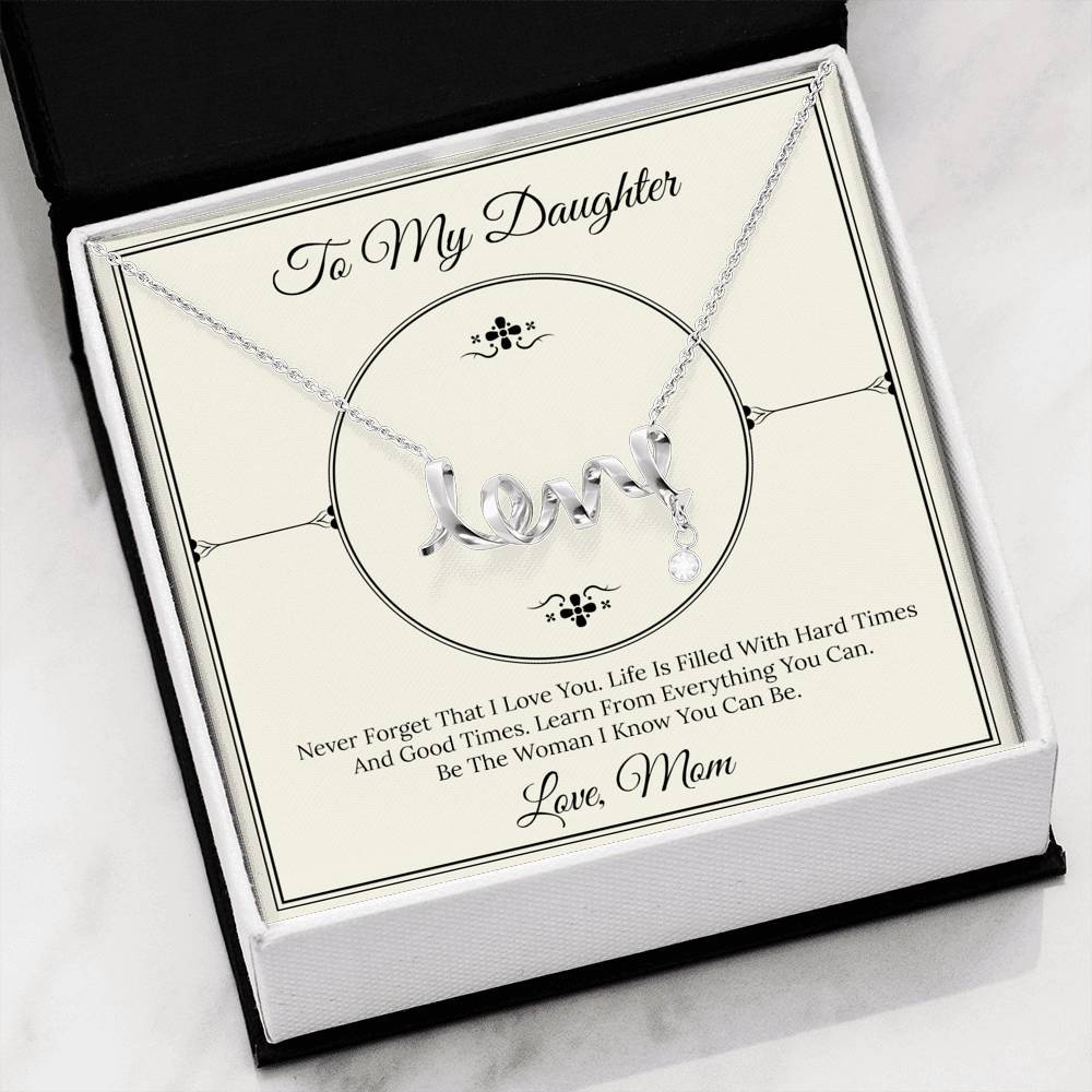From Mom TO MY DAUGHTER Scripted Love Word Necklace