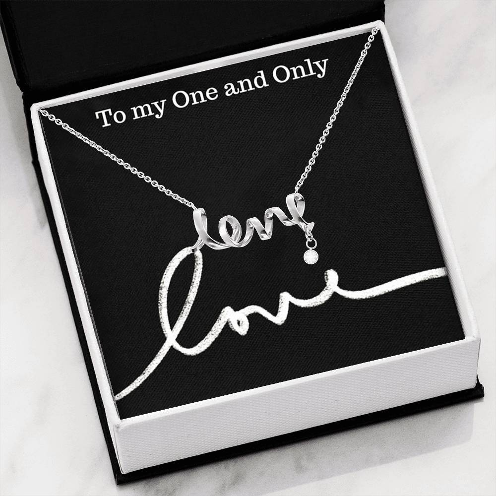 To the one and only one love Girlfriend Wife Scripted Love Word Necklace