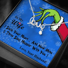 Load image into Gallery viewer, To My Wife I Stole Your Heart Now Mins .. Grinch Christmas Scripted Love Word Necklace