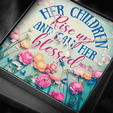 Load image into Gallery viewer, To Mom Her Children Rise Up and Call Her Blessed  Scripted Love Word Necklace