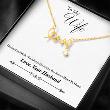 Load image into Gallery viewer, To Wife from Husband Heart To Heart Scripted Love Word Necklace