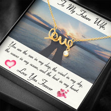 Load image into Gallery viewer, To My Future Wife LOVE YOU FOREVER - Girlfriend Love Scripted Love Word Necklace