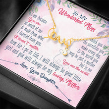 Load image into Gallery viewer, From Daughter To Mom To My wanderful Mom Scripted Love Word Necklace