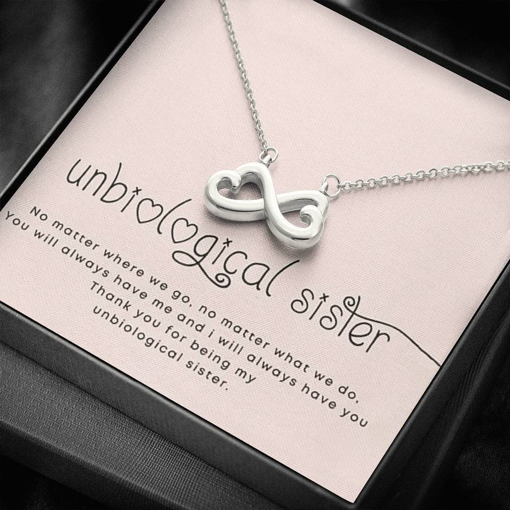 To my unbiological sister friend infinity necklace with luxury message box