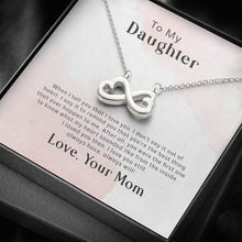 Load image into Gallery viewer, Daughter Mom when i tell you infinity necklace with luxury message box