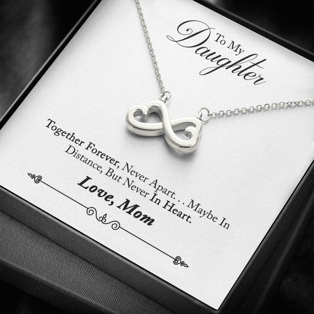 To Daughter from Mom Together Forever infinity necklace with luxury message box