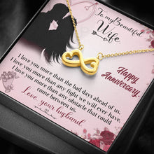 Load image into Gallery viewer, To My Wife Happy Anniversary I love you more than  infinity necklace with luxury message box
