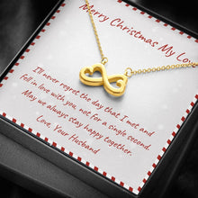 Load image into Gallery viewer, To My Wife MERRY CHRISTMAS  ALWAYS STAY HAPPY TOGETHER infinity necklace with luxury message box