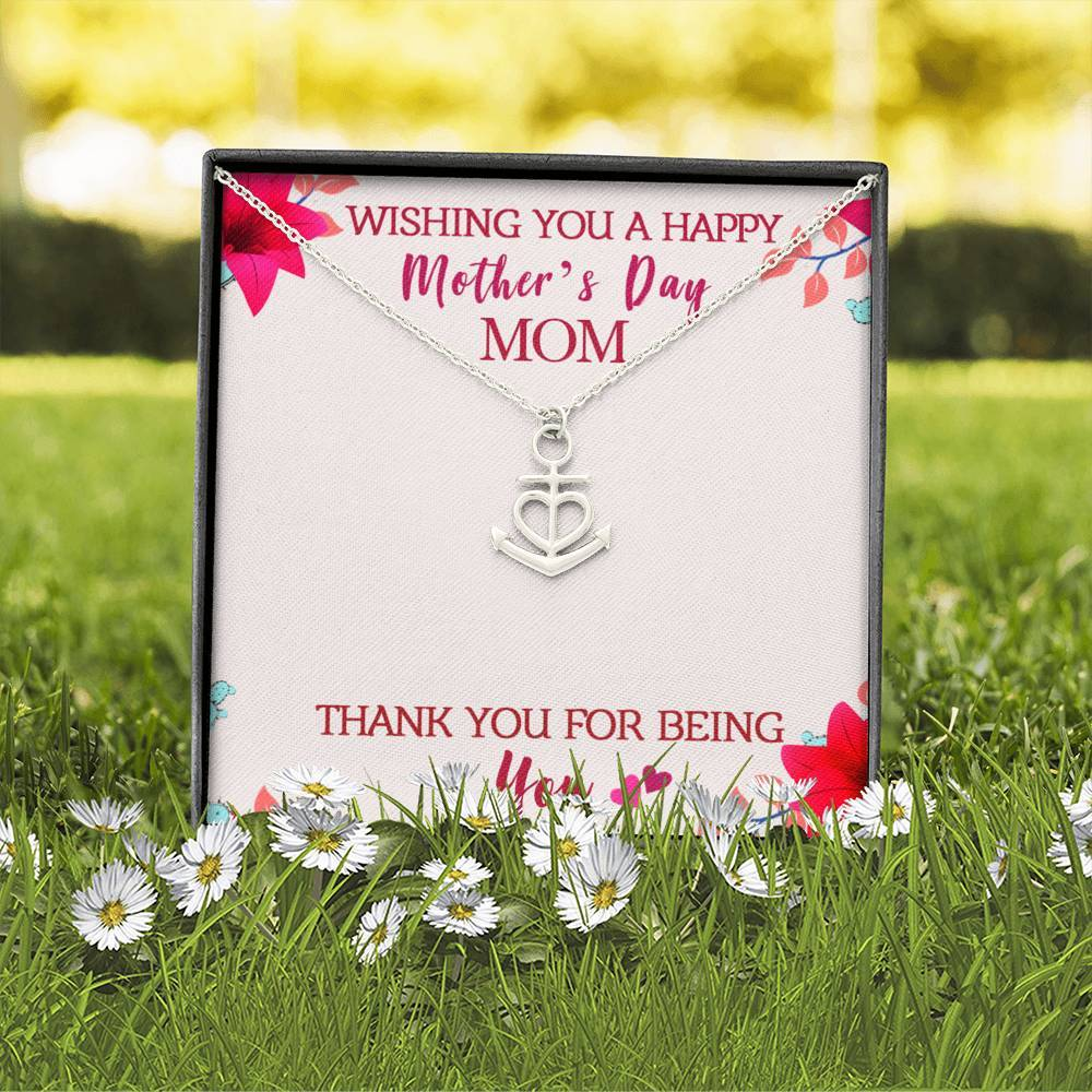 To Mom Wishing you a happy Mothers day  Anchor Shape Necklace