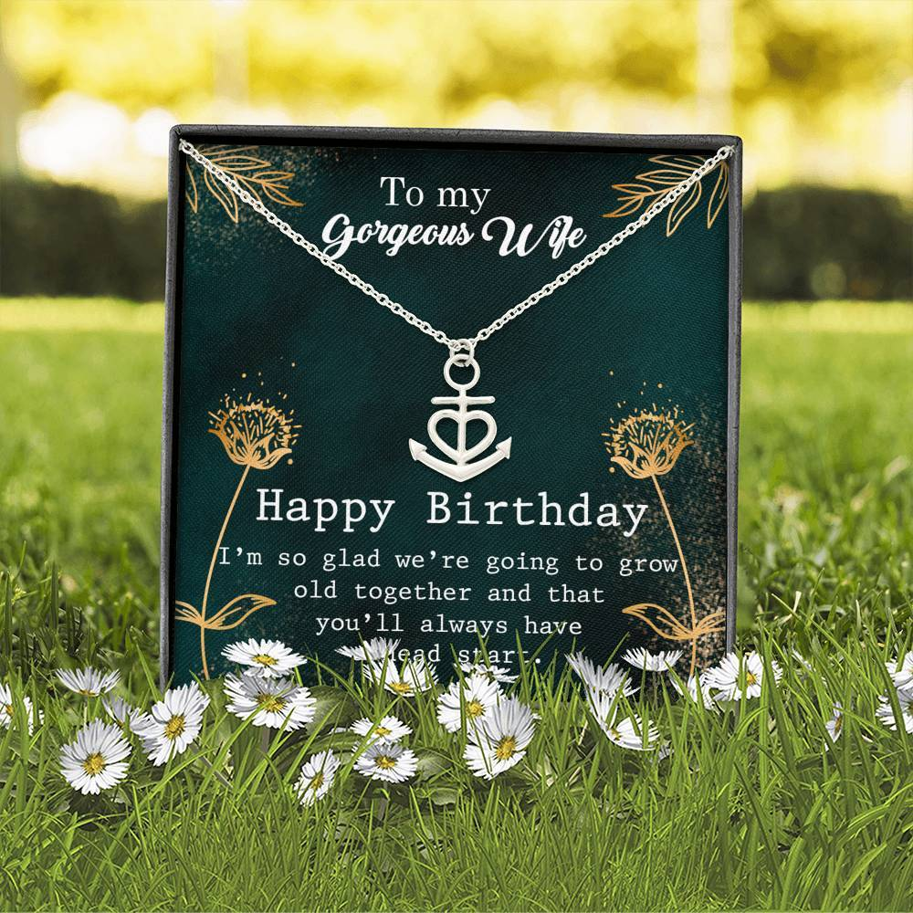 To My Gergeous Wife Happy Birthday Anchor Shape Necklace