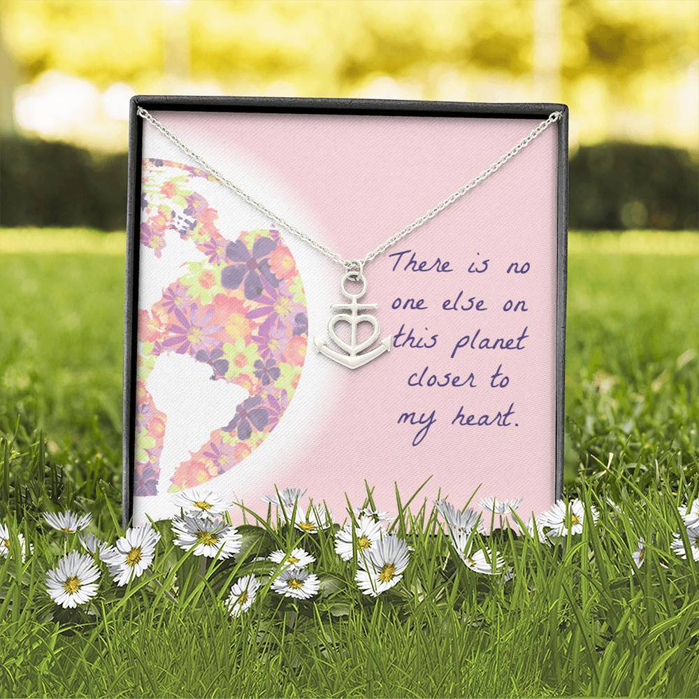 No One Else On This Planet Closer To My Heart Love Wife Girlfriend Anchor Shape Necklace