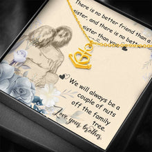 Load image into Gallery viewer, There is no better friend sister  Anchor Shape Necklace