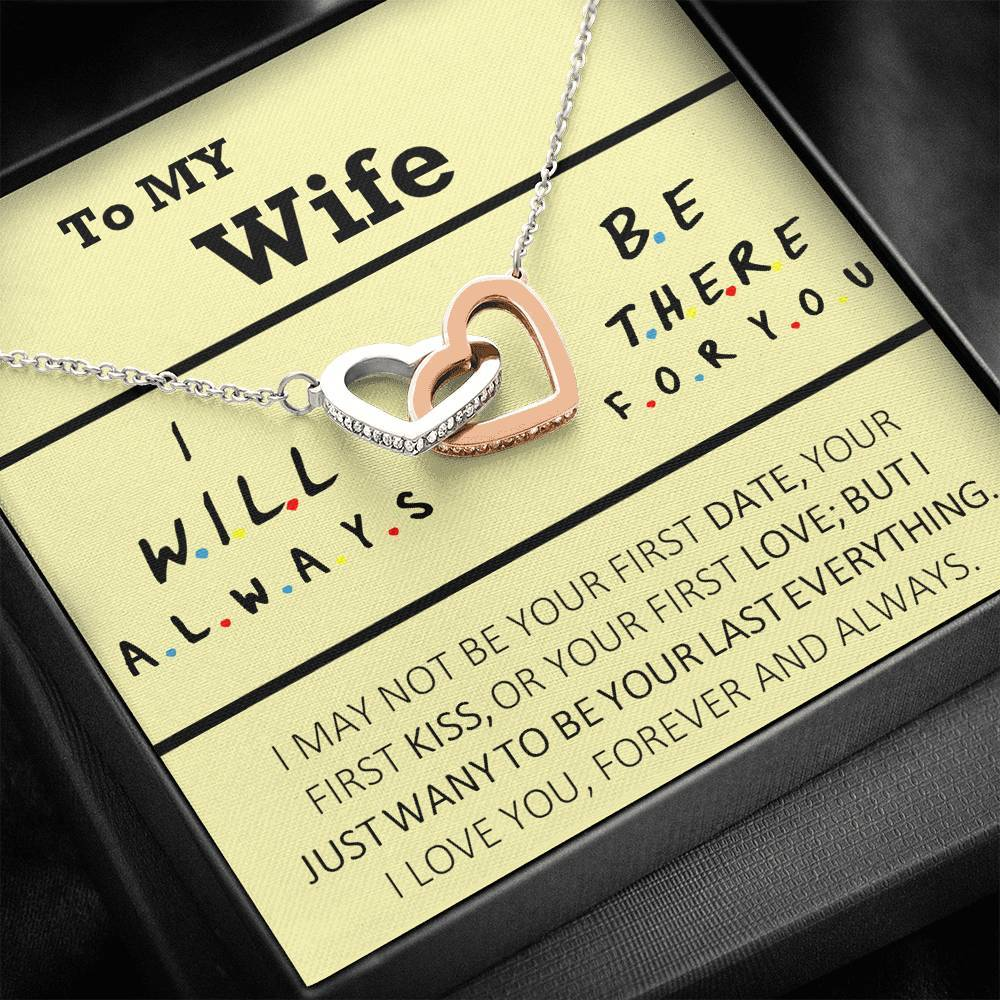 To MY Wife I will always be there for you   interlocking Hearts Necklace with Luxury Box Mahogany-style & Builtin-LED