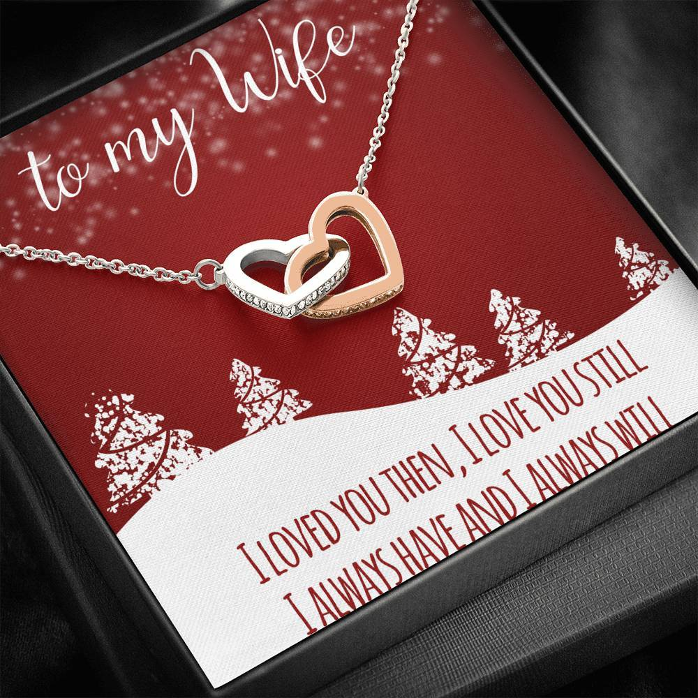 To My Wife MERRY CHRISTMAS I LOVE YOU STILL WIFE interlocking Hearts Necklace with Luxury Box Mahogany-style & Builtin-LED