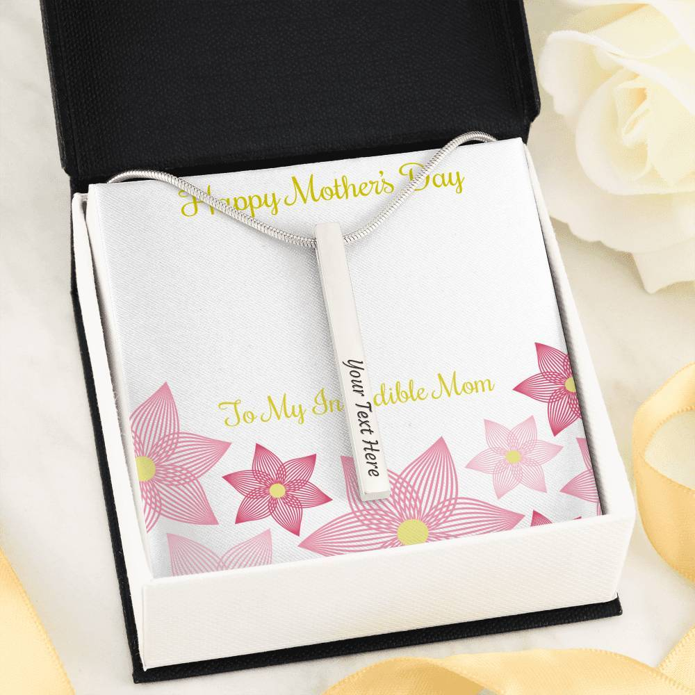 Mother's Day  To My incredible mom  4-side Stick Necklace Moder Bar