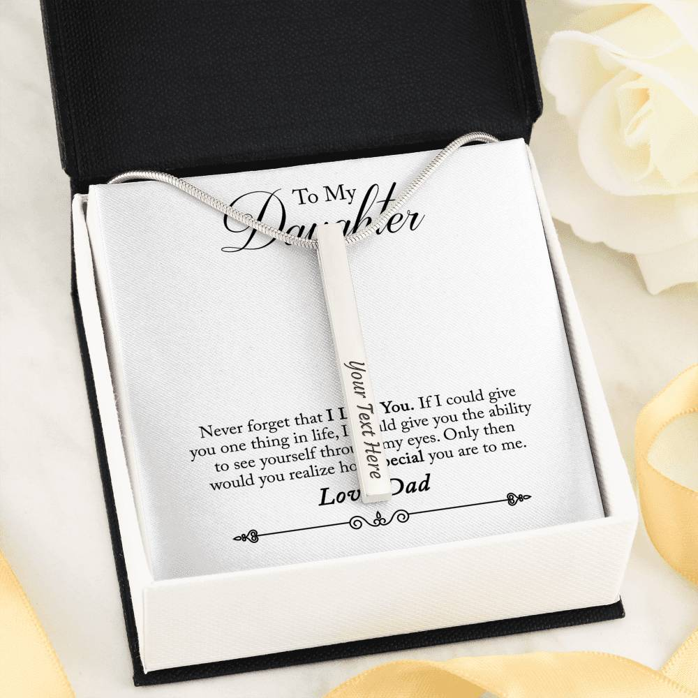 To Daughter from Dad Never Forget 4-side Stick Necklace Moder Bar
