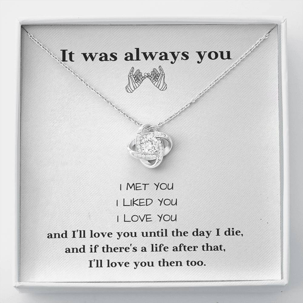 It was Always You Love Girlfriend Wife Love Knot Necklace with Luxury Box Mahogany-style & Builtin-LED