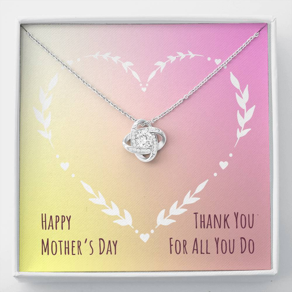 Happy Mother's Dat Thank You Mom For all you do  Love Knot Necklace with Luxury Box Mahogany-style & Builtin-LED