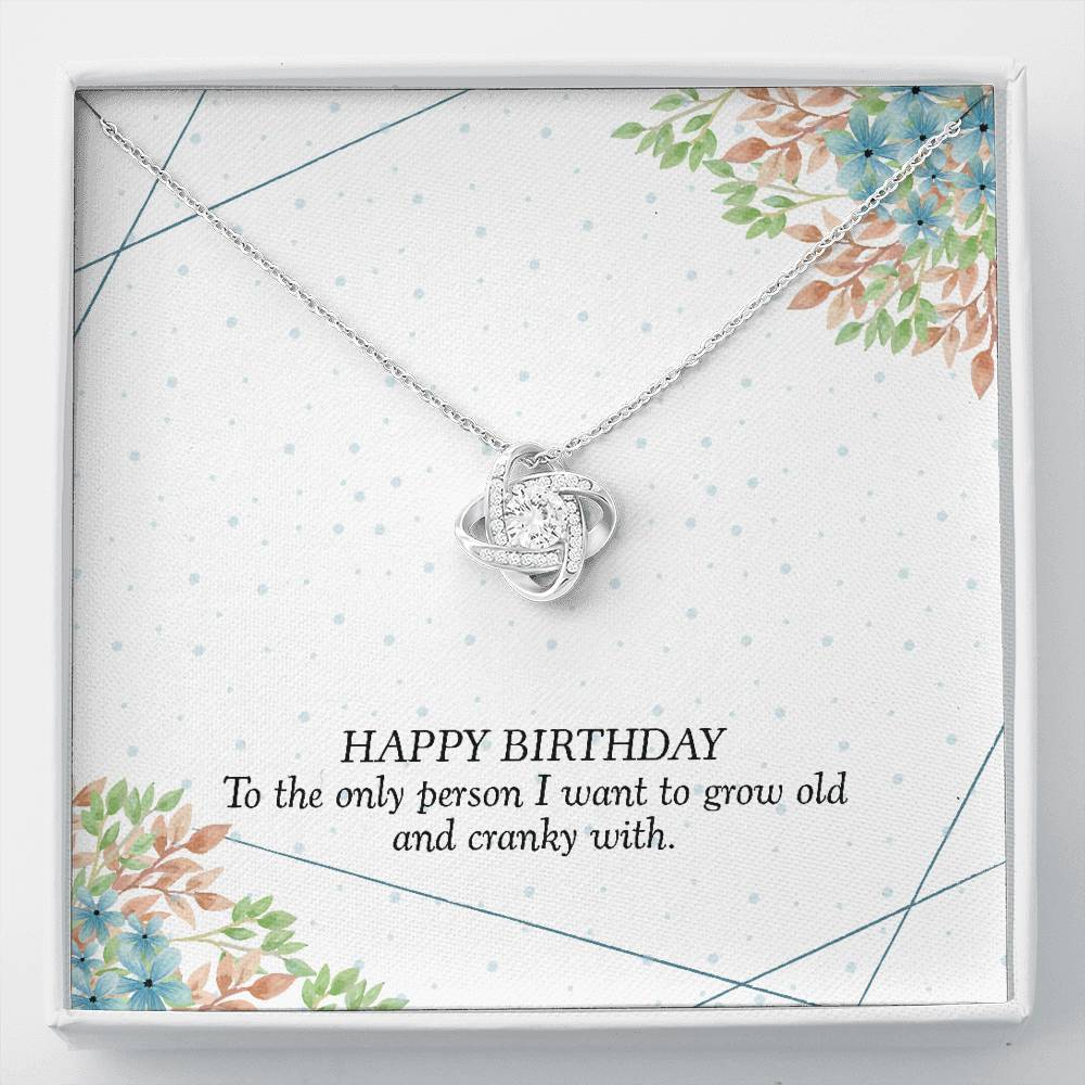 Happy birthday To the only person I want to grow old with Wife Girlfriend Love Knot Necklace with Luxury Box Mahogany-style & Builtin-LED