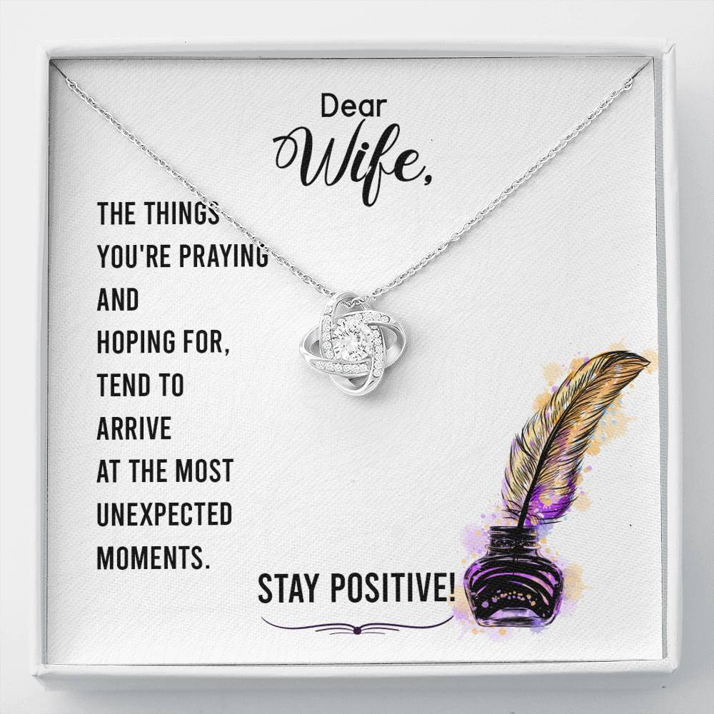 To my wife Stay positive Love Knot Necklace with Luxury Box Mahogany-style & Builtin-LED