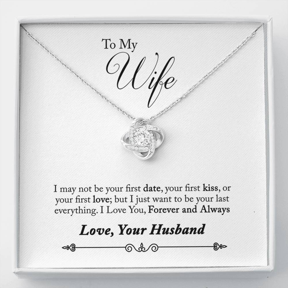 To Wife From Husband Forever and Always love you I May Not Be Your First Date Love Knot Necklace with Luxury Box Mahogany-style & Builtin-LED