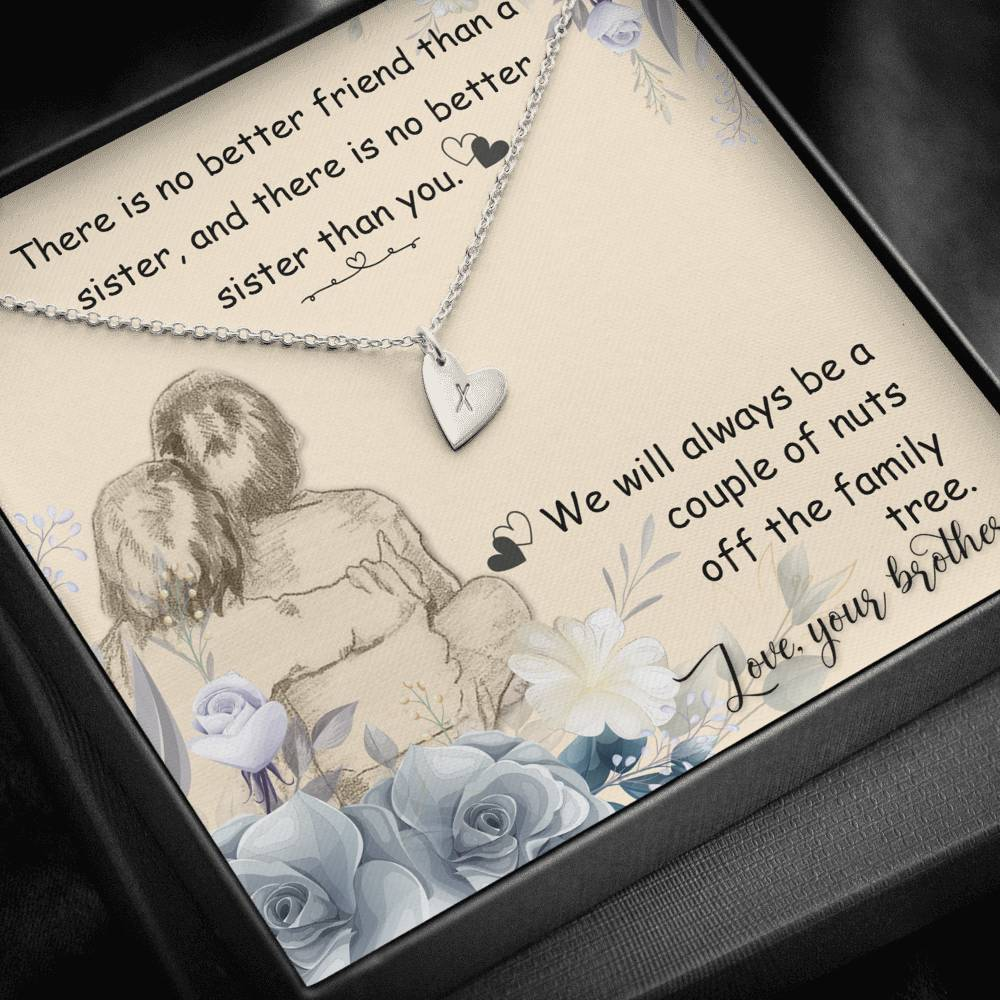 There is no better friend sister  Sweetest Heatrs Letter Engraving Necklace