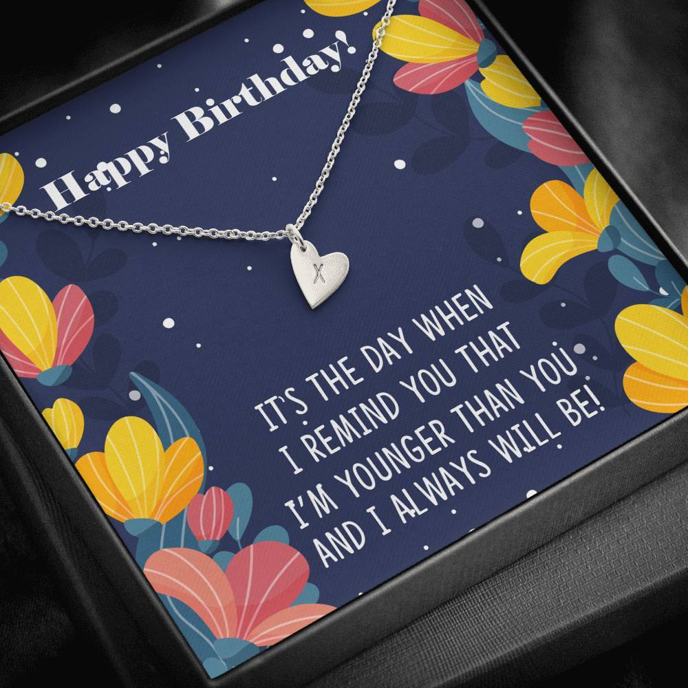 Happy Birthday I am younger Than You Sister Friend  Sweetest Heatrs Letter Engraving Necklace