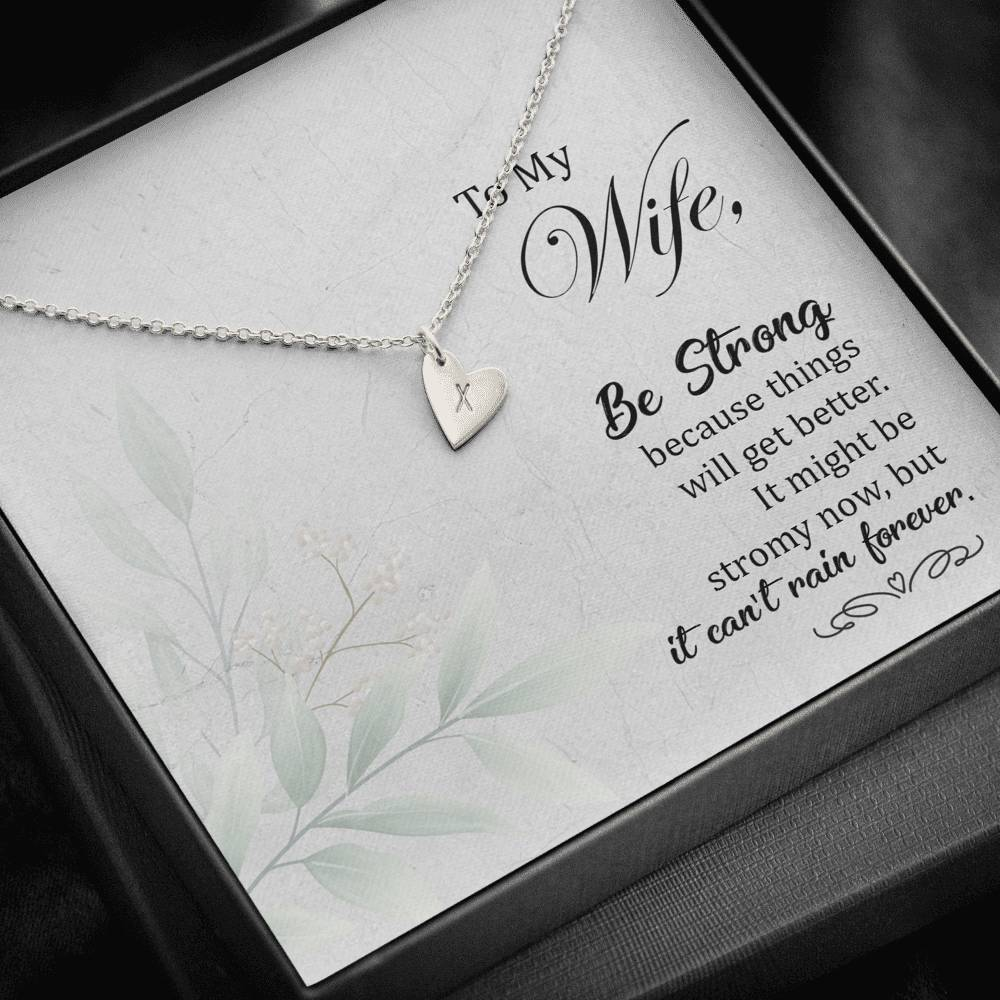 To my Wife Be strong Sweetest Heatrs Letter Engraving Necklace