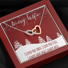Load image into Gallery viewer, To My Wife MERRY CHRISTMAS I LOVE YOU STILL WIFE interlocking Hearts Necklace with Luxury Box Mahogany-style & Builtin-LED