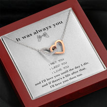 Load image into Gallery viewer, It was Always You Love Girlfriend Wife interlocking Hearts Necklace with Luxury Box Mahogany-style & Builtin-LED